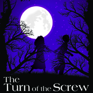 The Turn of the Screw – Chagrin Valley Little Theatre